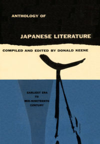 Anthology of Japanese Literature: Earliest Era to the Mid-Nineteenth Century, edited by Donald Keene. Grove Press. 1955. Hardcover. Cover designed by Roy Kuhlman.