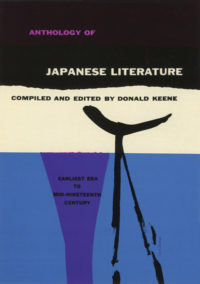 Anthology of Japanese Literature: Earliest Era to the Mid-Nineteenth Century, edited by Donald Keene. Grove Press. 1955; Reprint (date unknown). Hardcover. Possibly a rejected design. Cover designed by Roy Kuhlman.
