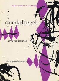 Count d'Orgel by Raymond Radiguet. Grove Press. 1953. GP-24. Hardcover. See also: 1959, paperback (second printing). Cover designed by Roy Kuhlman.