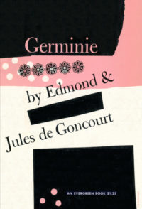 Germinie by Edmond and Jules de Goncourt. Grove Press. 1955. Evergreen Paperback. Cover designed by Roy Kuhlman.