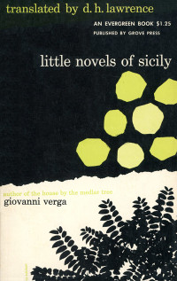 Little Novels of Sicily by Giovanni Verga. Grove Press. 1953. Evergreen, E-14. Paperback. Cover designed by Roy Kuhlman.