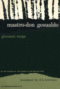 Mastro-Don Gesualdo by Giovanni Verga. Grove Press. 1955. Evergreen Paperback. Cover designed by Roy Kuhlman.