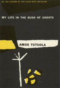 My Life in the Bush of Ghosts by Amos Tutuola. Grove Press. 1954. Hardcover. Cover designed by Roy Kuhlman.