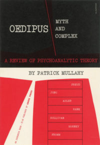 Oedipus: Myth and Complex by Patrick Mullahy. Grove Press. Copyright 1948; 1955 edition. Evergreen Paperback. Cover designed by Roy Kuhlman.