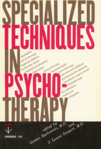 Specialized Techniques in Psychotherapy, edited by Gustav Bychowski and J. Louise Despert. Grove Press. 1952; print date circa 1955-56. Evergreen Paperback. Cover designed by Roy Kuhlman.