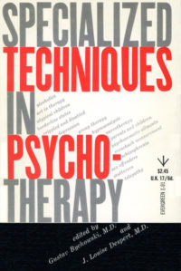 Specialized Techniques in Psychotherapy, edited by Gustav Bychowski and J. Louise Despert. Grove Press. 1952; Reprint (date unknown). Evergreen Paperback. Cover designed by Roy Kuhlman.