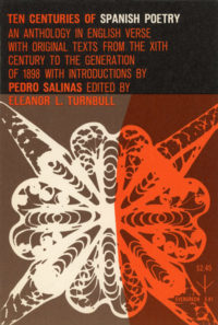 Ten Centuries of Spanish Poetry, edited by Eleanor L. Turnbull. Grove Press. 1955. Evergreen Paperback. Cover designed by Roy Kuhlman.