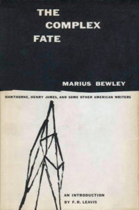 The Complex Fate by Marius Bewley. Grove Press. 1954. Hardcover. Cover designed by Roy Kuhlman.