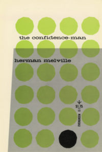 The Confidence-Man: His Masquerade by Herman Melville. Grove Press. 1955; Reprint. Evergreen Paperback. Cover designed by Roy Kuhlman.