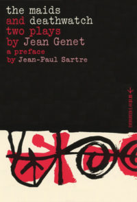 The Maids and Deathwatch: Two Plays by Jean Genet. Grove Press. 1954; Reprint (1962). Evergreen Paperback. Cover designed by Roy Kuhlman.