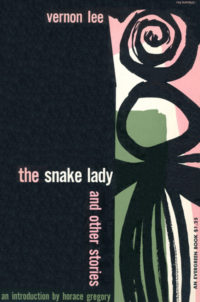 The Snake Lady and Other Stories by Vernon Lee. Grove Press. 1954. Evergreen Paperback. Cover designed by Roy Kuhlman.