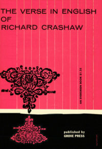 The Verse in English of Richard Crashaw. 1949 (1955 print date). Evergreen Paperback. Cover designed by Roy Kuhlman. (Red)