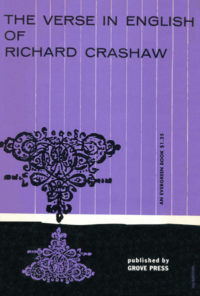 The Verse in English of Richard Crashaw. 1949 (1955 print date). Evergreen Paperback. Cover designed by Roy Kuhlman.