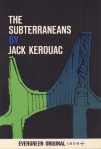 The Subterraneans by Jack Kerouac. Grove Press, 1958; Reprint. Cover by Roy Kuhlman.