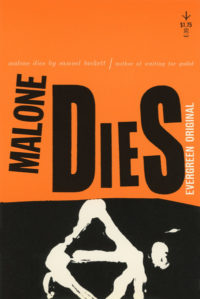 Malone Dies by Samuel Beckett. Grove Press, 1956; Reprint. Evergreen Paperback. Cover designed by Roy Kuhlman.