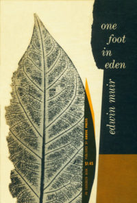 One Foot in Eden by Edwin Muir. Grove Press, 1956. Evergreen Paperback. Cover designed by Roy Kuhlman.