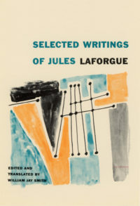 Selected Writings of Jules Laforgue, edited by William Jay Smith. Grove Press, 1956. Hardcover. Cover designed by Roy Kuhlman.