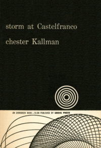 Storm at Castelfranco by Chester Kallman. Grove Press, 1956. Evergreen Paperback. Cover designed by Roy Kuhlman.