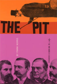 The Pit by Frank Norris. Grove Press. 1956; Reprint. Evergreen Paperback. Cover designed by Roy Kuhlman.