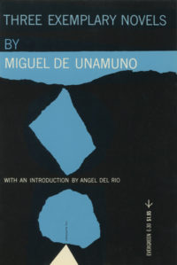 Three Exemplary Novels by Miguel de Unamuno. Grove Press, 1956. Evergreen Paperback. Cover designed by Roy Kuhlman.