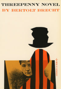 Threepenny Novel by Bertolt Brecht. Grove Press, 1956; Reprint. Evergreen Paperback. Cover designed by Roy Kuhlman.