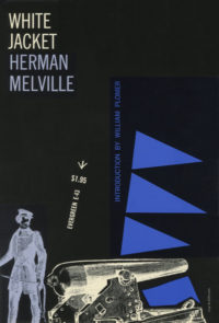 White Jacket by Herman Melville. Grove Press, 1956; Reprint. Evergreen Paperback. Cover designed by Roy Kuhlman.